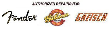 Authorized Repairs for Fender, Gibson and Gretsch